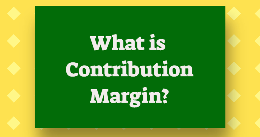 what is contribution margin
