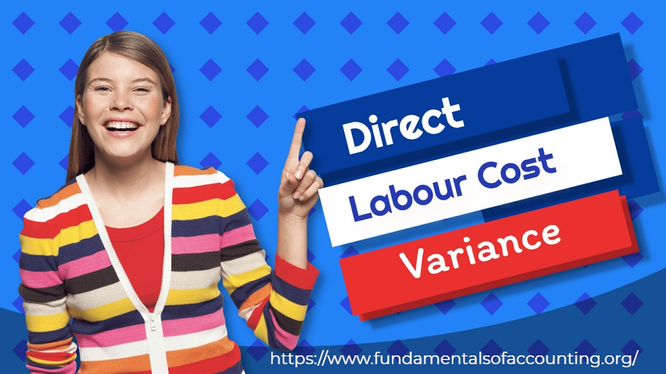 direct labour cost variance