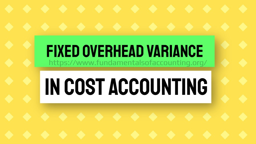 fixed overhead variance